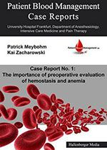 Titelseite des Buches Patient Blood Management Case Report No. 1: The importance of preoperative evaluation of hemostasis and anemia (English Edition)
